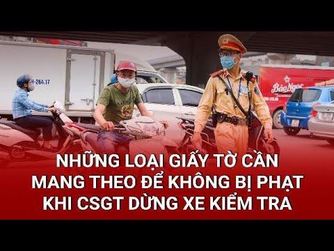 Cảnh sát giao thông kiểm tra giấy tờ xe hầu hết các phương tiện